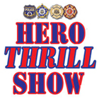 Hero Thrill Show